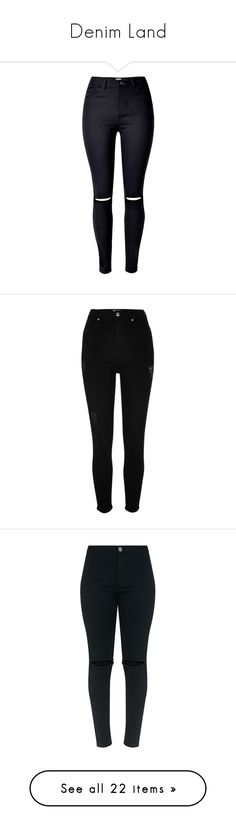 """""""Denim Land"""" by mimzyel on Polyvore featuring jeans, pants, bottoms, calça, high rise skinny jeans, distressed jeans, torn skinny jeans, high waisted jeans, high waisted ripped skinny jeans and black"""