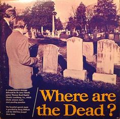 Where Are The Dead? - Jerry Falwell with Doug Oldham and the Old-Time Gospel Hour Choir. Bad Album, Worst Album Covers, Jethro Tull, Lp Cover, Cover Art, Lps, Choir, Embedded Image Permalink, Hilarious