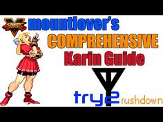 Mountlover's Comprehensive Karin Guide - Rushdown (Street Fighter V) Street Fighter 5, Gap, Connection, Range, Buttons, Gaming, Cookers, Videogames, Game
