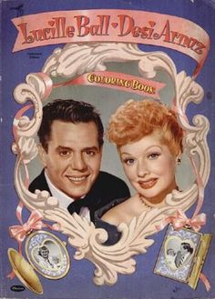 Lucille Ball and Desi Arnaz Coloring Book