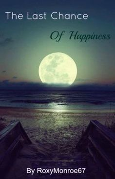 """Read """"The Last Chance of Happiness - Chapter One : So are you my soul mate or what?"""" #wattpad #romance"""