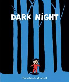 Dark Night (Book) : De Monfreid, Dorothée : When he wanders into the forest at night, Felix, terrified by the ferocious animals he sees, finds refuge in an unusual underground house. Afraid Of The Dark, Light In The Dark, Scary Animals, Illustration Story, Night Book, Night Forest, Story Elements, Dark Night, Book Nerd