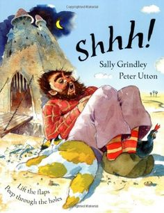 Shhh! by Sally Grindley