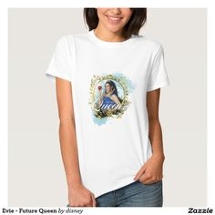 Evie - Future Queen Tees Disney Descendants Shirt  Featured design available on many other shirt styles.  Take a look!