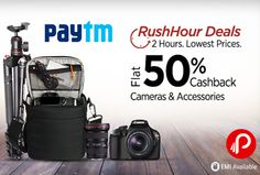 Paytm Rush Hour 2 HOURS DEAL ON CAMERA & CAMERA ACCESSORIES Flat 50% Cashback. Emi Available. Paytm Coupon Code – CAMERA50  http://www.paisebachaoindia.com/camera-and-accessories-flat-50-cashback-rush-hour-2-hours-lowest-prices-deals-paytm/