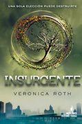 nombre: insurgente autor: Veronica Roth libro juvenil