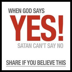 When God says YES, no one can say no.