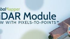 Global Mapper LiDAR Module v.19 Now Available with Pixels-to-Points Tool for Photogrammetric Point Cloud Creation