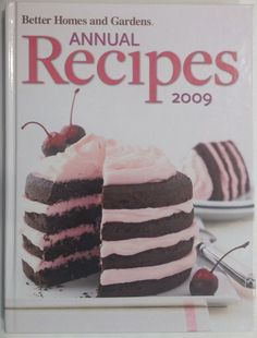 better homes and gardens annual recipes 2009 2009 hardcover cookbook - Sheila Lukins Recipes