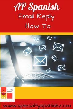 AP Spanish E-mail Reply: How To