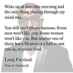 Tony A. Gaskins Jr. Quotes