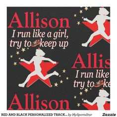 RED AND BLACK PERSONALIZED TRACK STAR FABRIC Calling all Track Stars! Enjoy the best selection of Running and Track Tees and Gifts from Zazzle.  15% Off Sitewide Use Code: SPRINGLOVE17      http://www.zazzle.com/mysportsstar/gifts?cg=196451289151790577&rf=238246180177746410 #TrackandField #Runtrack #GirlsTrack #Crosscountry #RunlikeaGirl