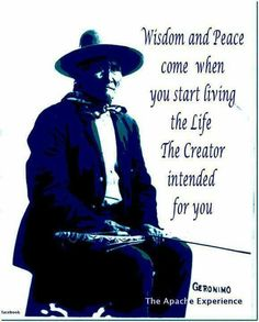 """""""We all should listen to this! Wisdom words by Geronimo. Native American Prayers, Native American Spirituality, Native American Wisdom, Native American History, American Indians, American Indian Quotes, Native American Images, Prayer Quotes, Wisdom Quotes"""