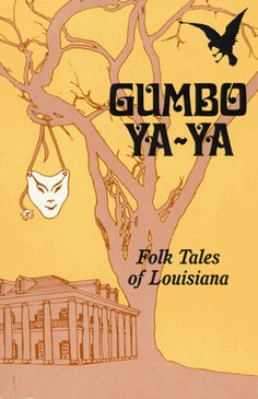 Louisiana Folk Tales. This shows a culture of folk tales within the American culture. The Louisiana culture represents a blend between french and American culture in stories.