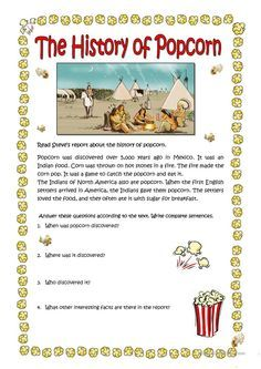 THE HISTORY OF POPCORN worksheet - Free ESL printable worksheets made by teachers