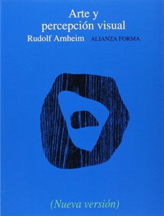 Arte y percepción visual: Psicología del ojo creador (Alianza Forma (Af)) de Rudolf Arnheim http://www.amazon.es/dp/8420678740/ref=cm_sw_r_pi_dp_MiRhwb0CXPKGF