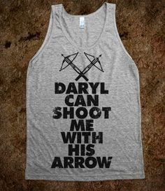 Daryl Can Shoot Me With His Arrow (Tank) @JessicaGrissett