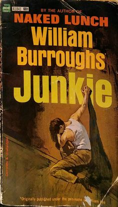 Check out this item in my Etsy shop https://www.etsy.com/listing/290494997/william-s-burroughs-junkie-1st-edition