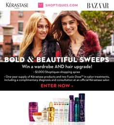 *WIN:* A new wardrobe and 1 full year of Kerastase hair products—a $2000+ prize!