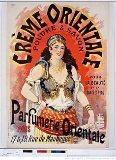 Crème orientale, poudre et savon pour la beaté et la santé de la peau. Parfumerie orientale, Paris, 17 & 19 rue de Maubeuge. : [affiche] / L.B.c [Lucien Baylac] 94, 1894