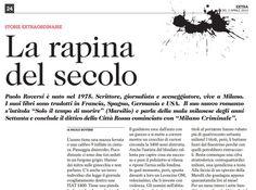 Il romanzo arriva anche in Svizzera dove il Corrirere del Ticino pubblica un mio racconto inedito sulla rapina di via Osoppo!