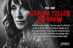 I took Zimbio's 'Sons of Anarchy' character quiz and I'm Gemma Teller Morrow! Who are you?