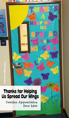 25 Teacher Appreciation Door Ideas from OneCreativeMommy.com {Thanks for Helping Us Spread Our Wings}