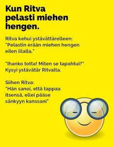 Vitsit: Kun Ritva pelasti miehen hengen - Kohokohta.com Hilarious, Comics, Quotes, Quotations, Hilarious Stuff, Cartoons, Comic, Quote, Funny