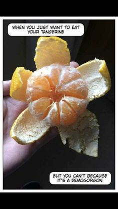I'm never gonna see a tangerine the same way ever again