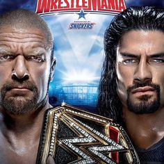 Here is the OFFICIAL #Wrestlemania32 poster! #RomanReigns #TripleH
