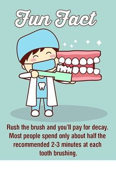 Dentaltown - Rush the brush and you'll pay for decay. Most people spend about half the recommended 2-3 minutes at each tooth brushing. You aren't average so don't brush like it. Most people take just 70 seconds instead of the 2-3 minutes necessary to brush teeth thoroughly.
