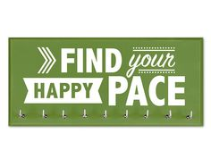 Medal Holder Find your Happy Pace