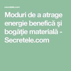 Moduri de a atrage energie benefică şi bogăţie materială - Secretele.com Metabolism