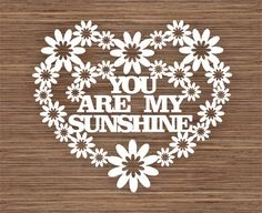 custom name/ word sunshine Heart PDF SVG Commercial by ArtyCuts Sunshine Heart, You Are My Sunshine, Paper Art, Paper Crafts, Diy Crafts, Kirigami, Plotter Silhouette Cameo, Brother Scan And Cut, Paper Cutting