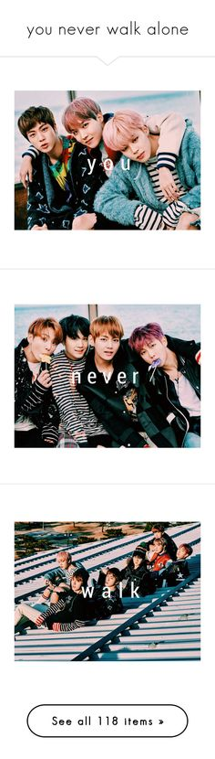 """""""you never walk alone"""" by kmorsey ❤ liked on Polyvore featuring bts, suga, hoseok, jimin, jin, namjoon, k-pop, pictures, spring day and home"""