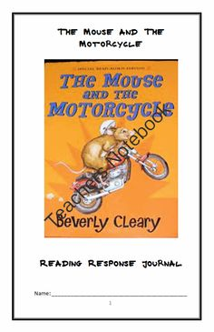The Mouse and The Motorcycle Reading Response Journal from McMarie on TeachersNotebook.com -  (52 pages)  - A fun, engaging, 52-page booklet-style Reading Response Journal complete with a challenging, book-based Word Jumble, Word Search, and Maze.  Based upon 'The Mouse and The Motorcycle' by Beverly Cleary.