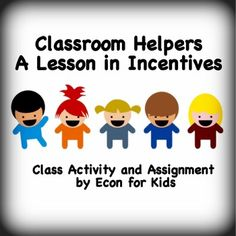 Using this easy-to-execute lesson plan, students will explore incentives and disincentives through a classroom experiment. This lesson plan includes a full script, step-by-step instructions, and a final group assignment to cement the concepts.