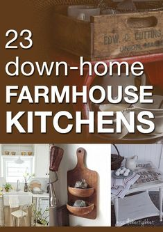 23 Down-Home Farmhouse Kitchens