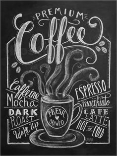 Premium coffee print by lily & val coffee shop обжарка кофе, доска меню Coffee Chalkboard, Chalkboard Lettering, Chalkboard Designs, Hanging Chalkboard, Kitchen Chalkboard, Coffee Menu, Black Chalkboard, Coffee Signs, Coffee Art