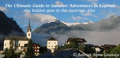 Looking for an epic alpine summer vacation? Someplace were you can combine relaxation and adventure? Look no further- I've got the ultimate guide to summer in Kaprun! Carry On Essentials, Alpine Village, Innsbruck, Long Haul, Alps, Austria, Adventure, Vacation, Summer