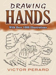 This resource features more than 1,000 illustrations, offering figure artists at all skill levels insights into the structure, character, and expression of hands.