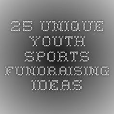 25 Unique Youth Sports Fundraising Ideas - From Sign Up Genius   TSS Photography