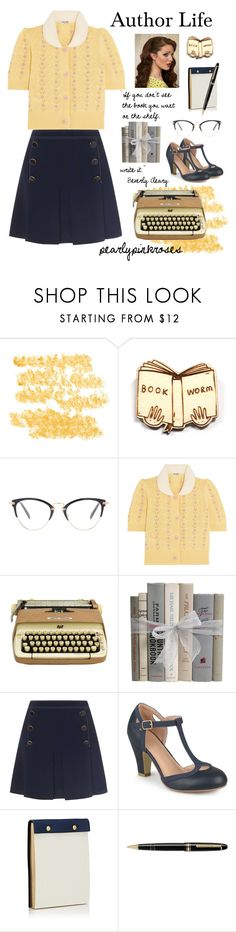 """""""Author Life"""" by pearlypinkroses ❤ liked on Polyvore featuring Kate Rowland, Miu Miu, Miss Selfridge, Journee Collection, Barneys New York, Montblanc and vintage"""