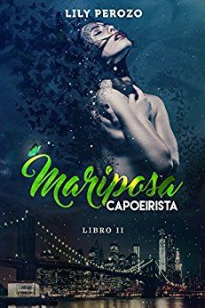 My Life Between Books: MARIPOSA CAPOERISTA #2