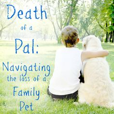 The death of a pet is an emotionally powerful event in the life of a child. It's also a learning experience that can help frame relationships, beliefs and the power of love, experts say.