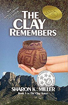 The Clay Remembers: Book 1 in The Clay Series by [Miller, Sharon K. Anna Robinson, William Byrd, Michael Hayes, Sharon Miller, Zany Zoo, Lynn Johnson, Rachel Smith, Never Married, Phineas And Ferb