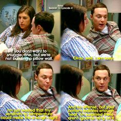 """If you don't want to snuggle, fine, but we're not building a pillow wall"" - Amy and Sheldon #TheBigBangTheory (by Réka)"