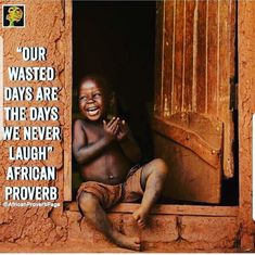 African Proverb, Proverbs, Physics, Affirmations, Laughter, Spirituality, Inspirational Quotes, Good Things, Books