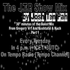 "#GVTR_NEWS_153 #Announcement #Podcast #JoshTenPah #GuestMix #GregoryVrt #KoshtafalAndKuch #TempoRadio #TempoChannel  Listen in Tuesday - July 19th on Tempo Radio [Tempo Channel] new edition of The J.T.P. Show Mix by Josh Ten Pah, with 30"" of The Guest Mix From Gregory Vrt And Koshtafal & Kuch.  More info: (http://gvteamrecords.mozello.com/blog/params/post/914523/gvtr_news_153)."