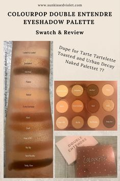 Colourpop Double Entendre Eyeshadow Palette Swatch & Review - Best Affordable Dupe for Tartelette Toasted Eyeshadow Palette??